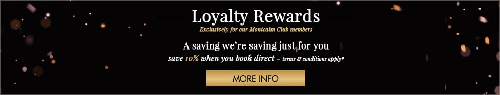 Montcalm Loyalty Club Rewards